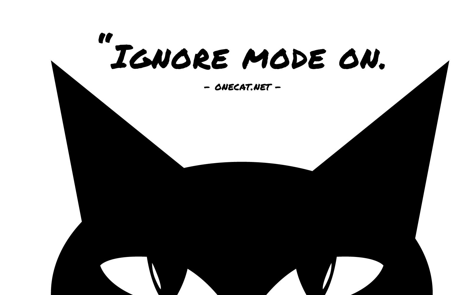 Cat Ignore Mode